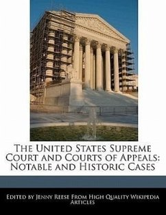 The United States Supreme Court and Courts of Appeals: Notable and Historic Cases - Reese, Jenny