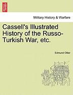 Cassell's Illustrated History of the Russo-Turkish War, Etc.