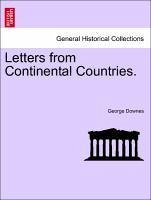 Letters from Continental Countries. Vol. II - Downes, George
