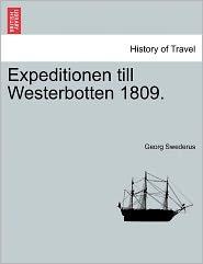 Expeditionen Till Westerbotten 1809. - Georg Swederus