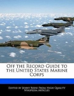 Off the Record Guide to the United States Marine Corps - Reese, Jenny