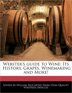 Webster's Guide To Wine - William Mccarthy