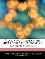 Scorching Sirens Of The Silver Screens - Beatriz Scaglia