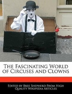 The Fascinating World of Circuses and Clowns - Shepherd, Bree