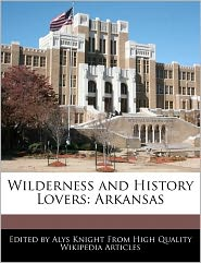 Wilderness And History Lovers - Alys Knight