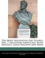 The Most Influential Gay Figures, Vol. 7, Including John Cage, Ruth Benedict, James Baldwin and More