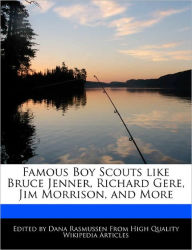 Famous Boy Scouts Like Bruce Jenner, Richard Gere, Jim Morrison, And More - Dana Rasmussen