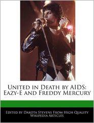 United In Death By Aids - Dakota Stevens