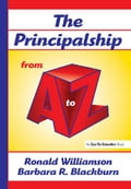 Principalship From A to Z, The - Williamson, Ronald
