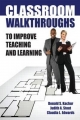 Classroom Walkthroughs To Improve Teaching and Learning - Judy Stout;  Donald Kachur;  Claudia Edwards
