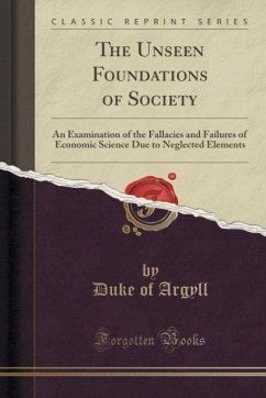 The Unseen Foundations of Society - Argyll, Duke of