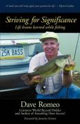 Striving for Significance: Life Lessons Learned While Fishing