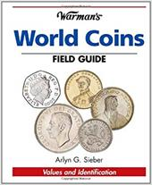 Warman's World Coins Field Guide: Values & Identification - Sieber, Arlyn G.