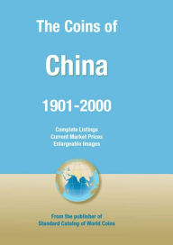 Coins of the World: China - George S. Cuhaj