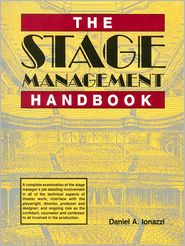 The Stage Management Handbook (PagePerfect NOOK Book) - Daniel Ionazzi