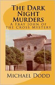The Dark Night Murders - Michael Dodd