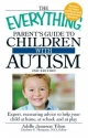 Everything Parent's Guide to Children with Autism, 2nd Edition - Adelle Jameson Tilton;  Charlotte E. Thompson