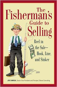 The Fisherman's Guide To Selling: Reel in the Sale - Hook, Line, and Sinker (PagePerfect NOOK Book) - Joe DiMisa