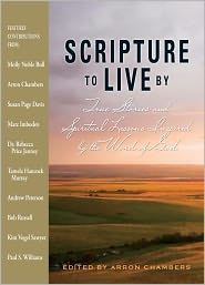 Scripture To Live By: True Stories and Spiritual Lessons Inspired by the Word of God (PagePerfect NOOK Book) - Arron Chambers