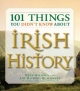 101 Things You Didn't Know about Irish History - Ryan Hackney;  Amy Hackney Blackwell