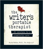 The Writer's Portable Therapist: 25 Sessions to a Creativity Cure (PagePerfect NOOK Book) - Rachel Ballon