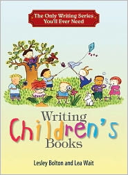The Only Writing Series You'll Ever Need: Writing Children's Books (PagePerfect NOOK Book) - Lesley Bolton