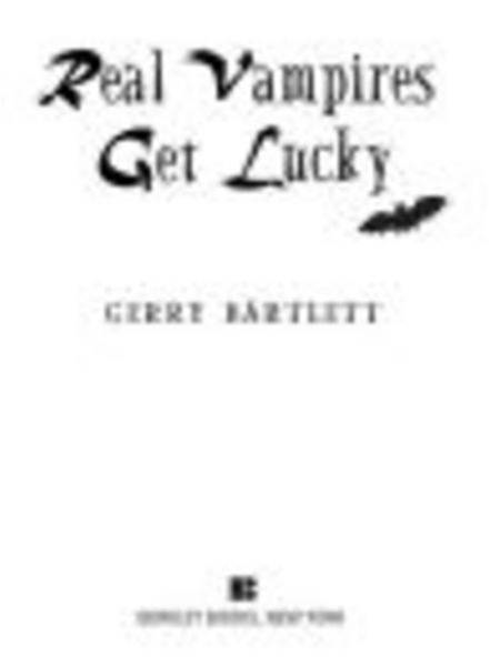 Real Vampires Get Lucky - Berkley
