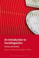 Introduction to Sociolinguistics - Sharon K. Deckert;  Caroline H. Vickers