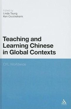 Teaching and Learning Chinese in Global Contexts: Multimodality and Literacy in the New Media Age - Herausgeber: Tsung, Linda Cruickshank, Ken