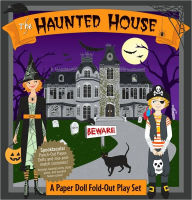 Haunted House! A Book and Paper Doll Fold-out Play Set - Bump N. Denight