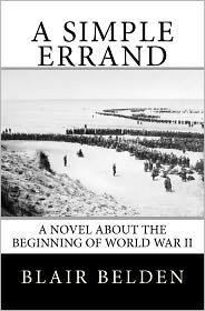 A Simple Errand: A Novel about the Beginning of World War II - Blair Belden