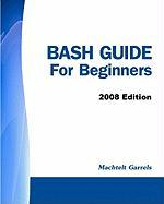 Bash Guide for Beginners - 2008 Edition