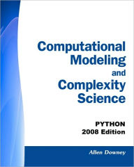 Computational Modeling And Complexity Science - Allen Downey