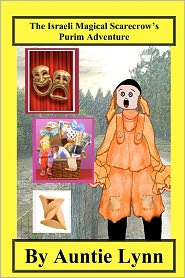 The Israeli Magical Scarecrow's Purim Adventure - Auntie Lynn