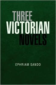 Three Victorian Novels - Ephriam Sando