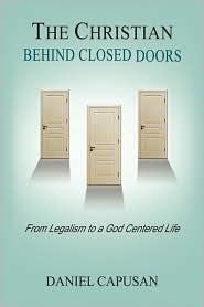 The Christian Behind Closed Doors - Daniel Capusan