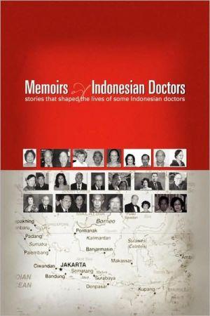 Memoirs of Indonesian Doctors - Tjien O. Oei