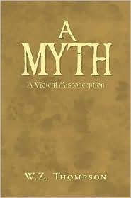 A Myth - W.Z. Thompson