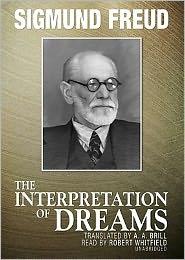 The Interpretation of Dreams - Sigmund Freud, Read by Robert Whitfield