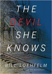 The Devil She Knows - Bill Loehfelm