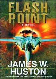 Flash Point - James W. Huston