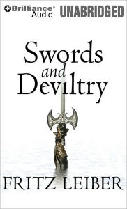 Lankhmar Book 1: Swords and Deviltry - Fritz Leiber