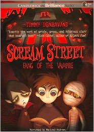 Fang of the Vampire (Scream Street Series #1) - Tommy Donbavand, Read by MacLeod Andrews