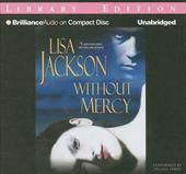 Without Mercy - Jackson, Lisa / Dawe, Angela