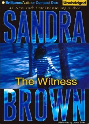 The Witness - Sandra Brown, Read by Joyce Bean