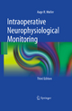 Intraoperative Neurophysiological Monitoring - Aage R. Moller