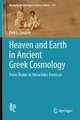 Heaven and Earth in Ancient Greek Cosmology - Dirk L. Couprie