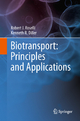 Biotransport: Principles and Applications - Robert J. Roselli;  Kenneth R. Diller