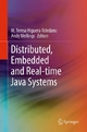Distributed, Embedded and Real-time Java Systems - M. Teresa Higuera-Toledano;  Andy J. Wellings
