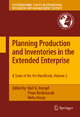 Planning Production and Inventories in the Extended Enterprise - Karl G Kempf;  Pınar Keskinocak;  Reha Uzs
